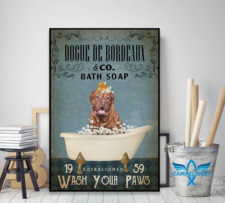 Dogue de Bordeaux bath soap wash your paws poster decor art