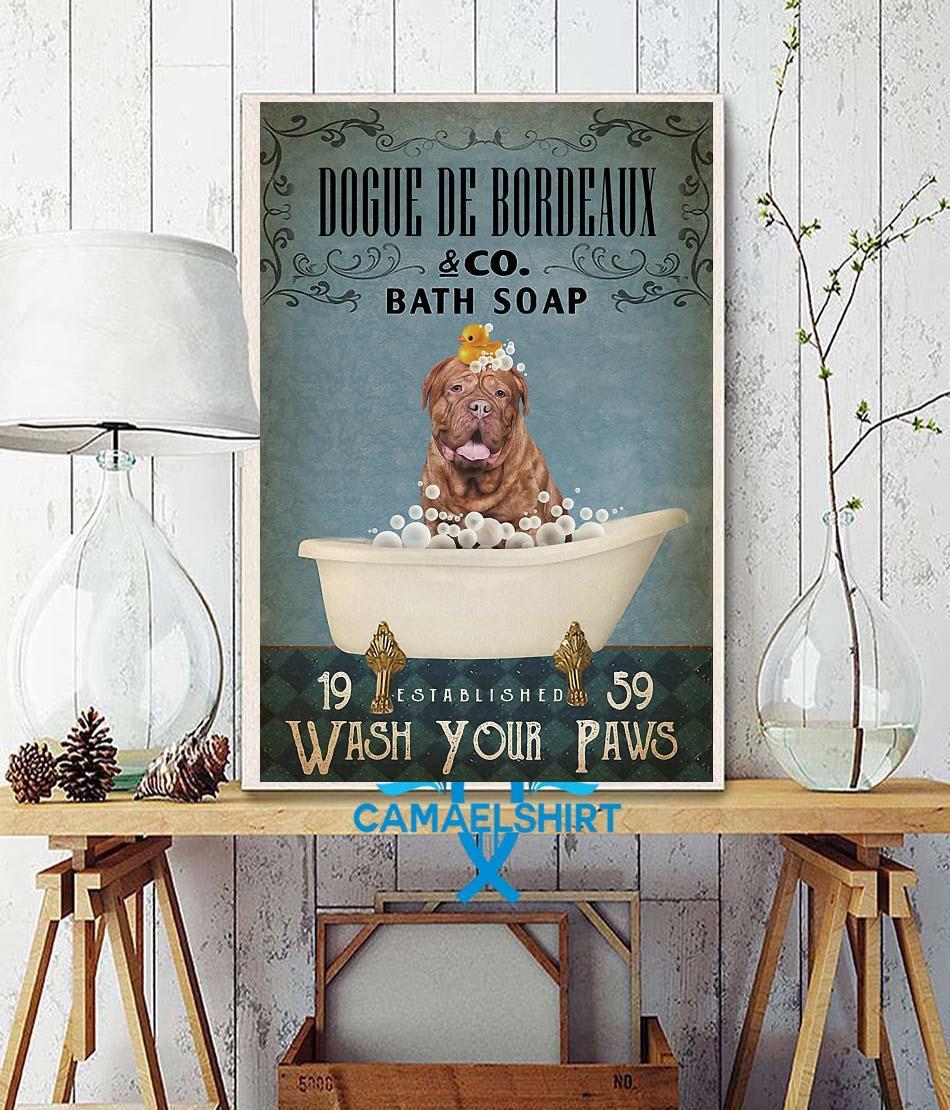 Dogue de Bordeaux bath soap wash your paws poster wall decor