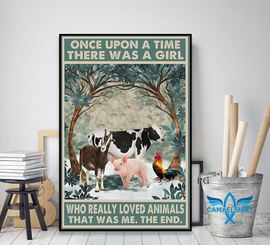 Farm lovers once upon a time a girl who really loved Animals poster decor art