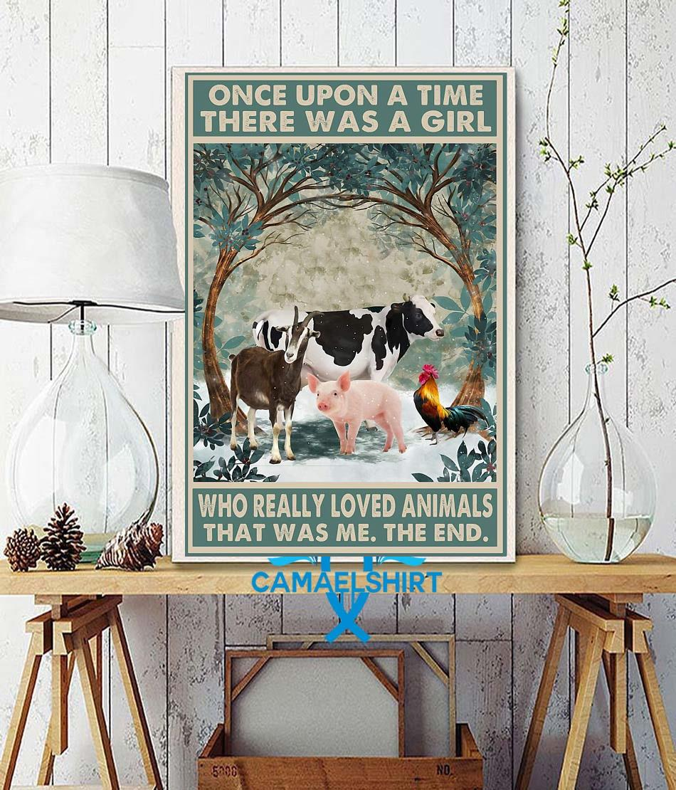 Farm lovers once upon a time a girl who really loved Animals poster wall decor
