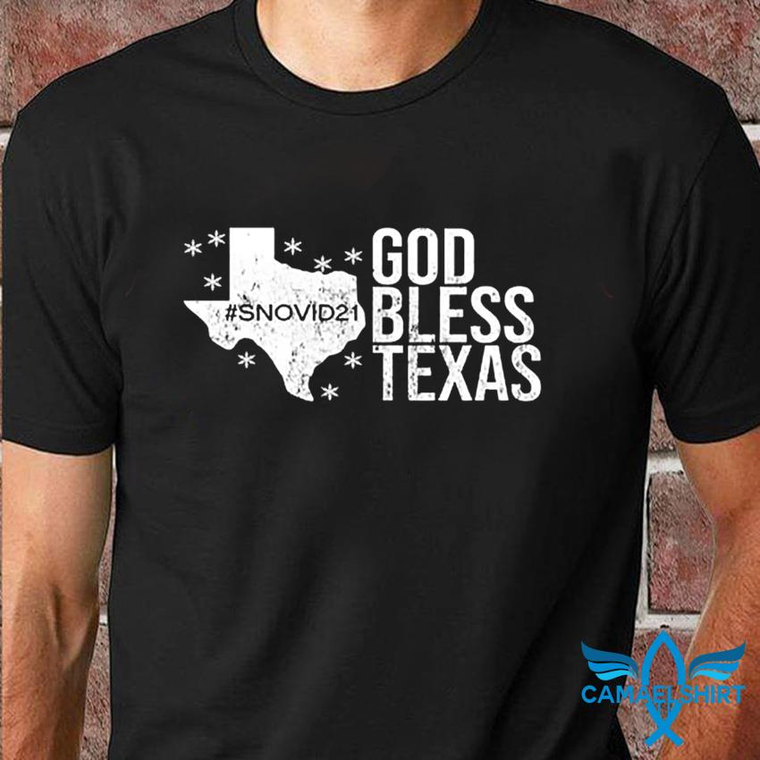 God Bless Texas snovid 21 t-shirt