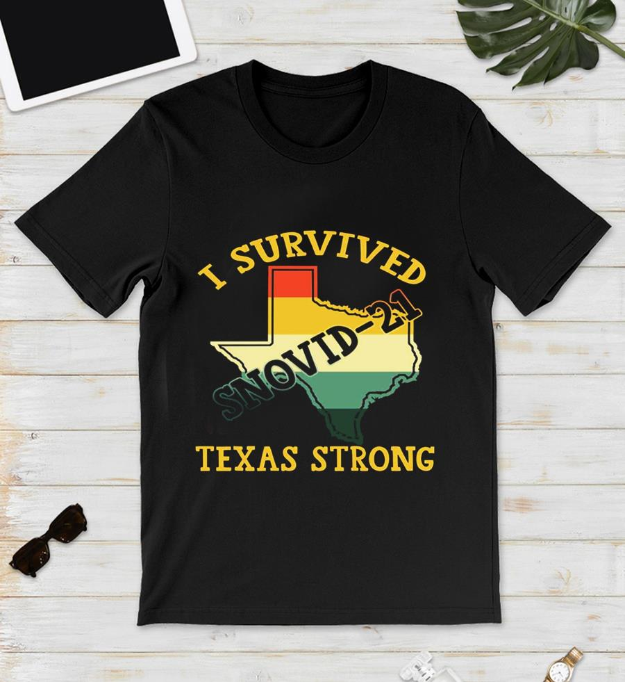 I survived snovid-2021 pray for Texas vintage t-s unisex