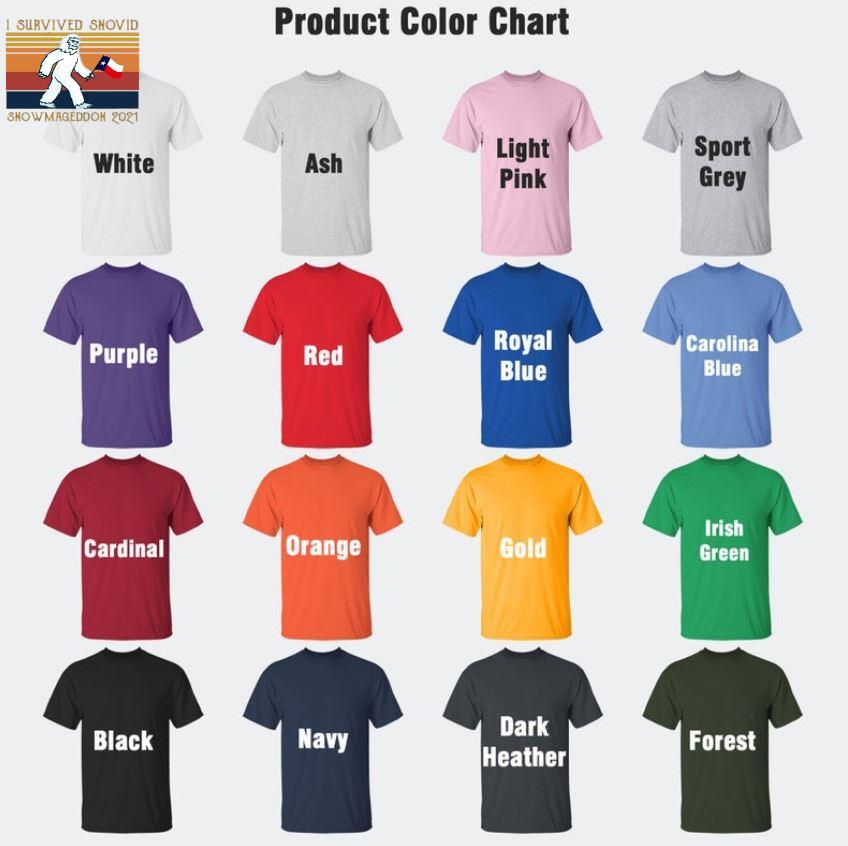 I survived snovid snowmageddon 2021 vintage t-s Camaelshirt Color chart