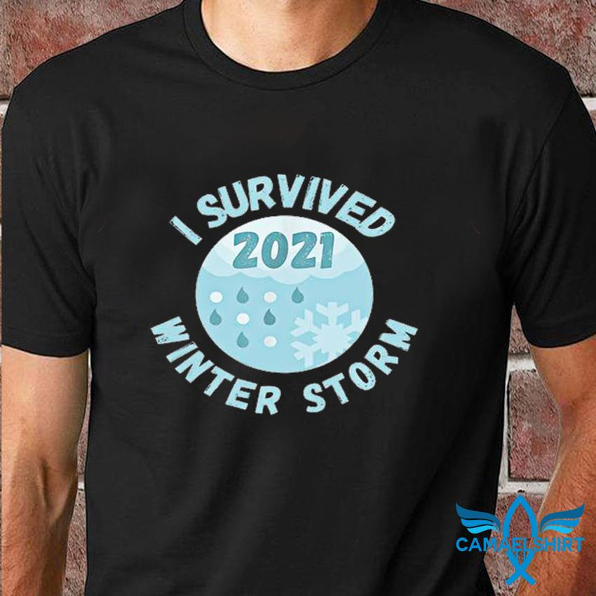 I survived winter storm 2021 Texas strong t-shirt