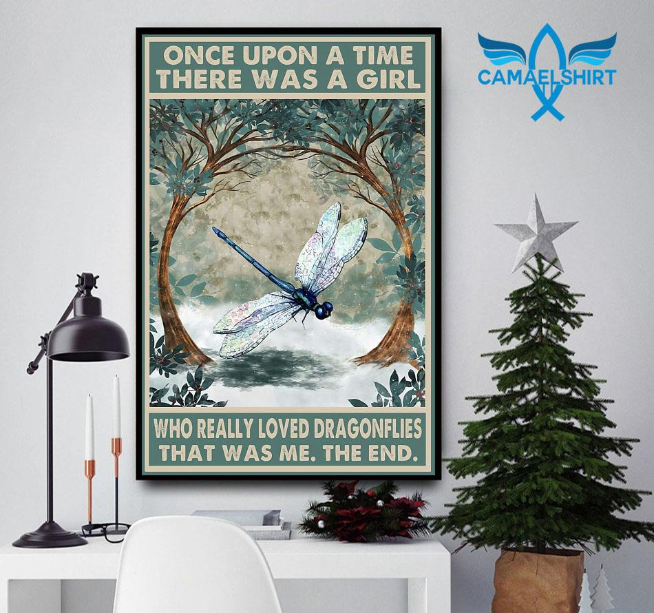 Once upon a time a girl who really loved dragonflies poster
