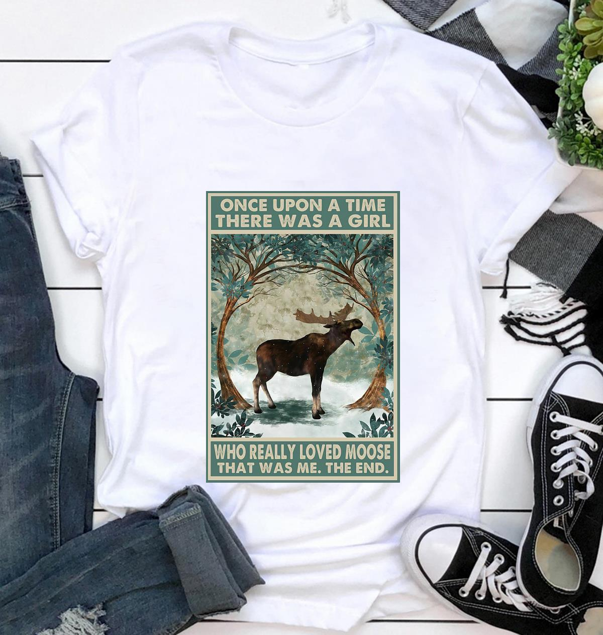 Once upon a time a girl who really loved moose poster canvas t-shirt