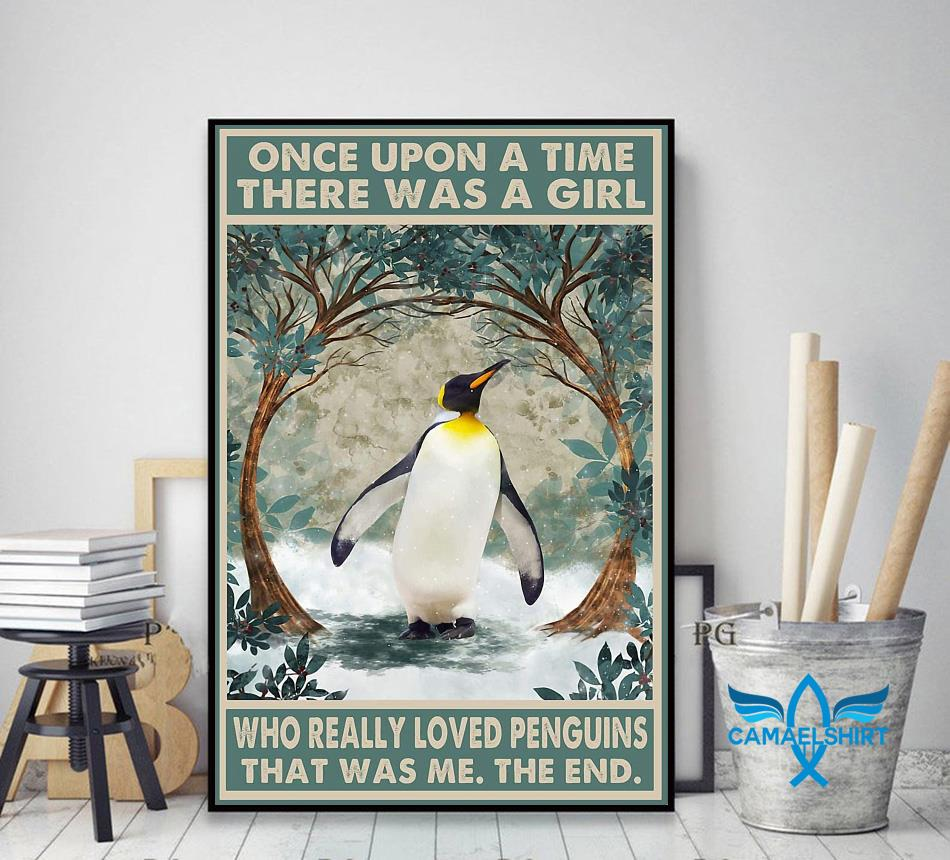 Once upon a time a girl who really loved Penguins poster canvas decor art