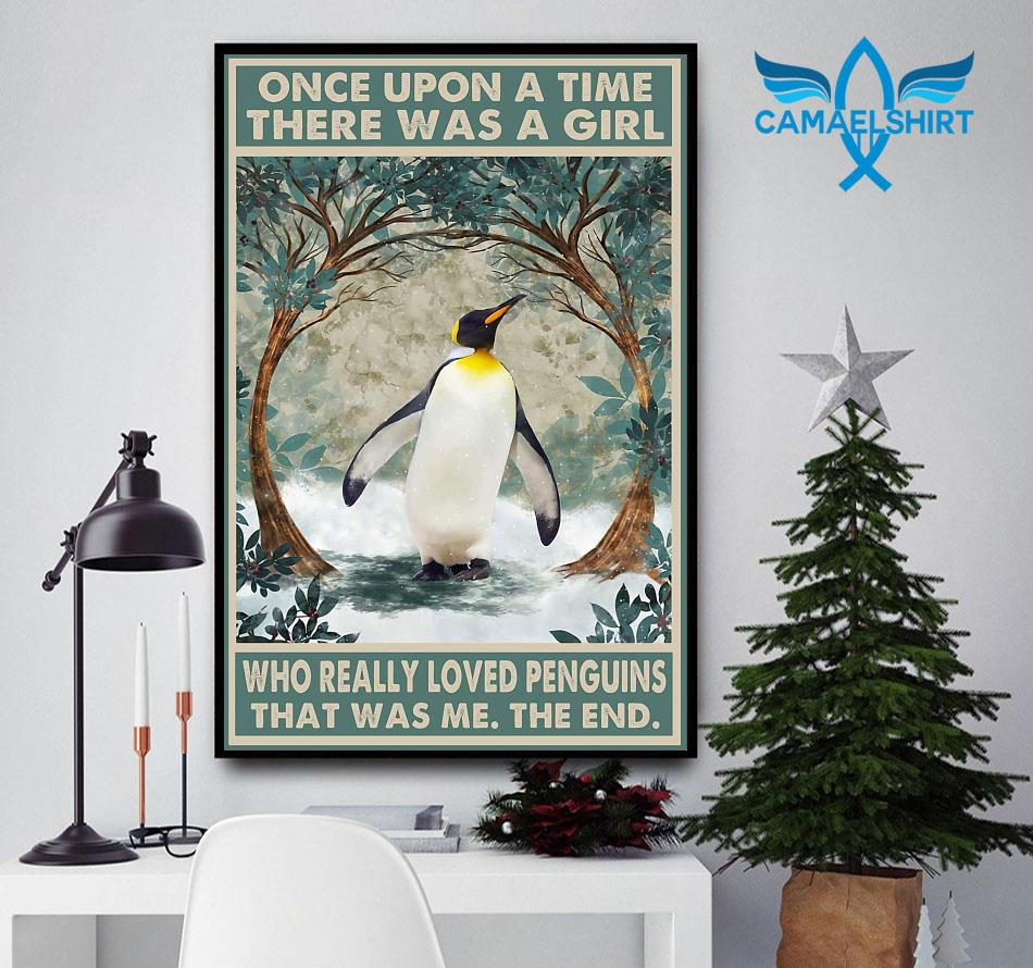 Once upon a time a girl who really loved Penguins poster canvas
