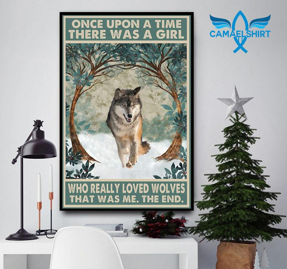 Once upon a time a girl who really loved wolves vintage poster