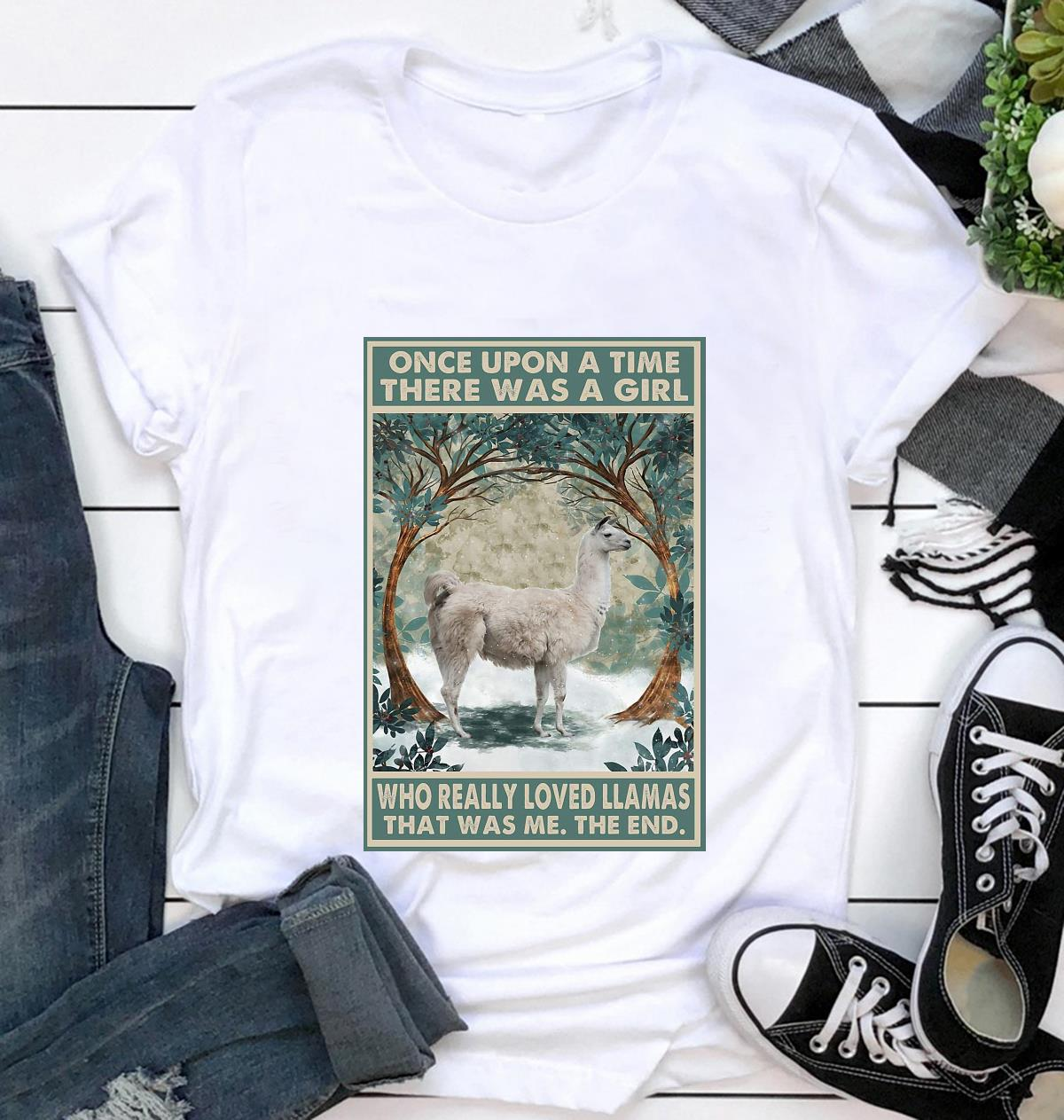 Once upon a time girl really loved Llamas poster t-shirt