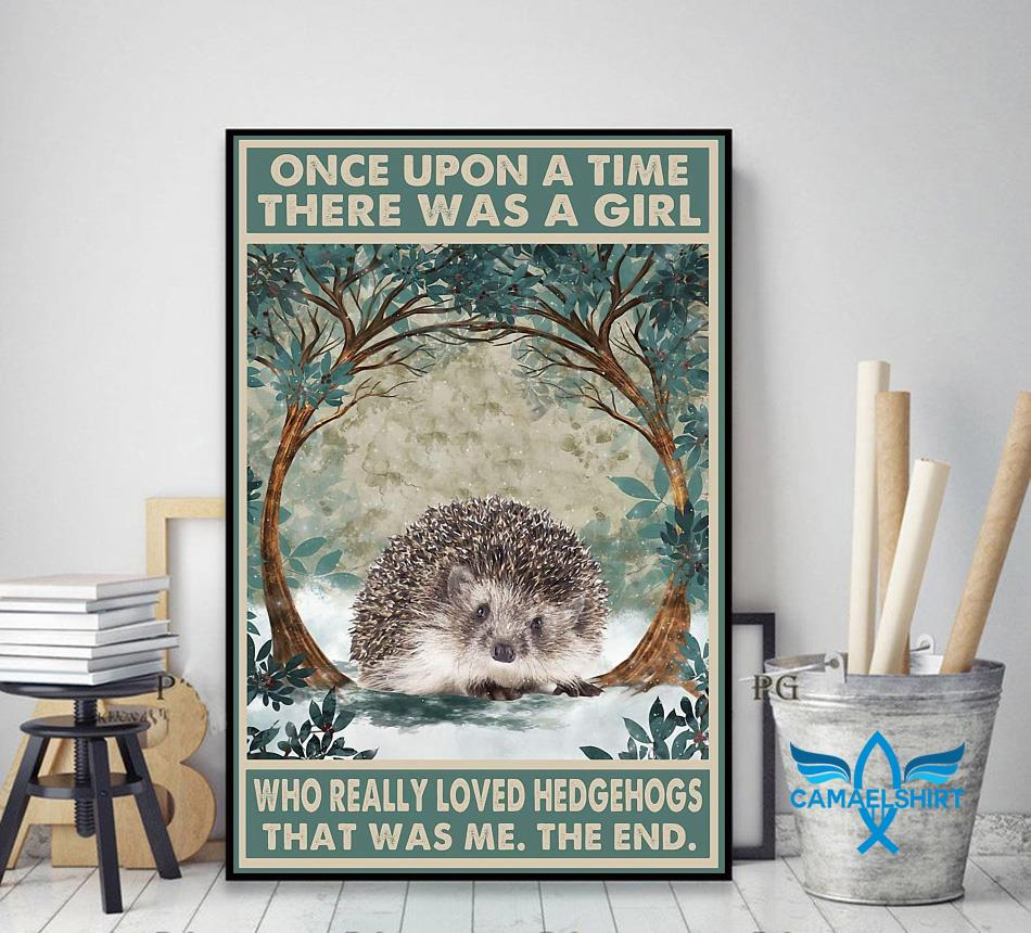 Once upon a time girl who really loved hedgehog poster canvas decor art