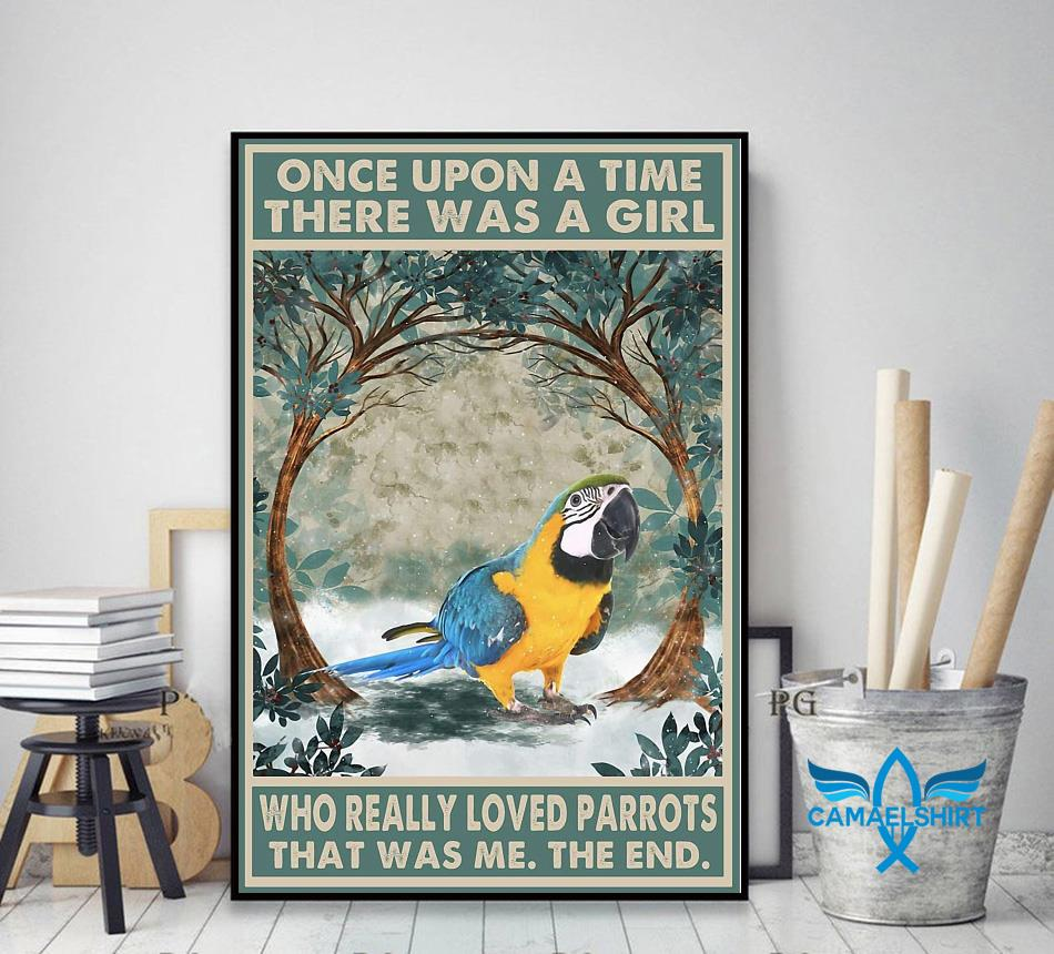 Once upon a time girl who really loved Parrots poster decor art