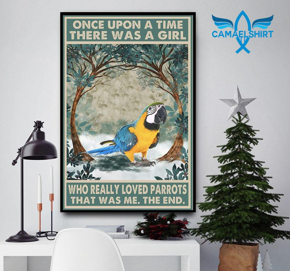 Once upon a time girl who really loved Parrots poster