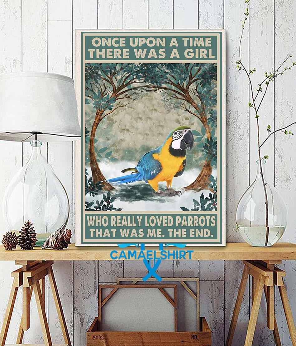 Once upon a time girl who really loved Parrots poster wall decor