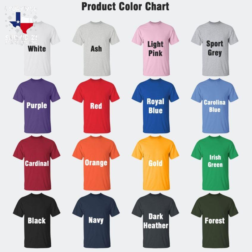 Texas map I survived Snovid 21 t-s Camaelshirt Color chart