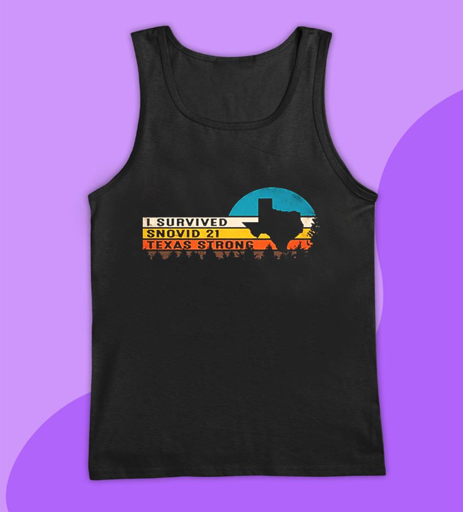 Vintage I survived snovid-21 Texas Strong s tank top