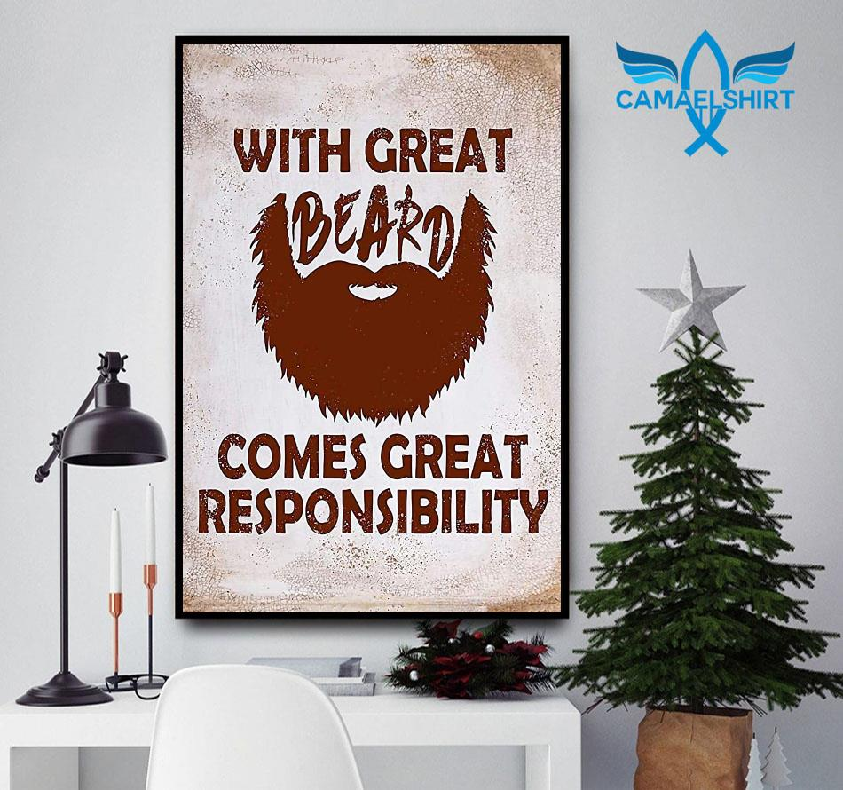 With great beard comes great responsibility poster canvas