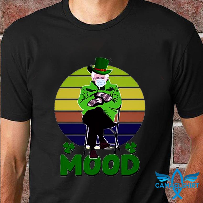 St Patricks Day Mood Bernie Sanders t-shirt