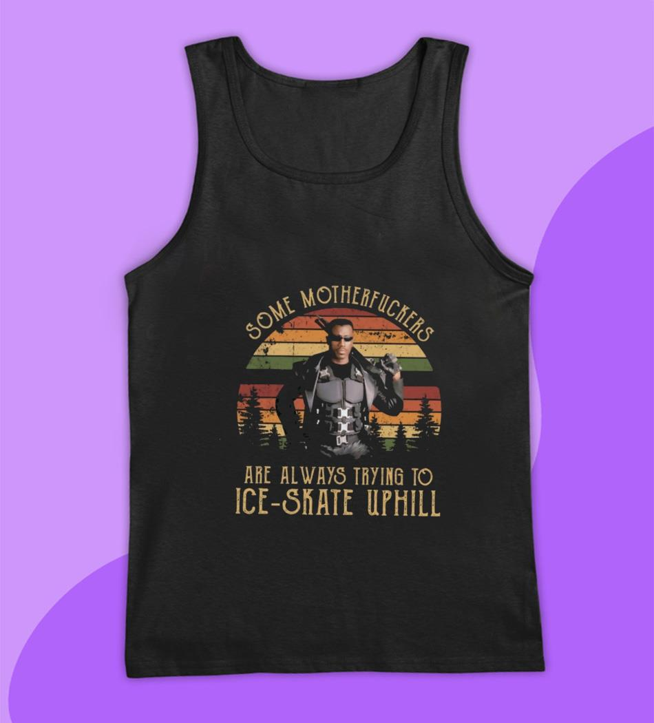 Some motherfuckers are always trying to Ice skate wesley snipes blade vintage t-s tank top