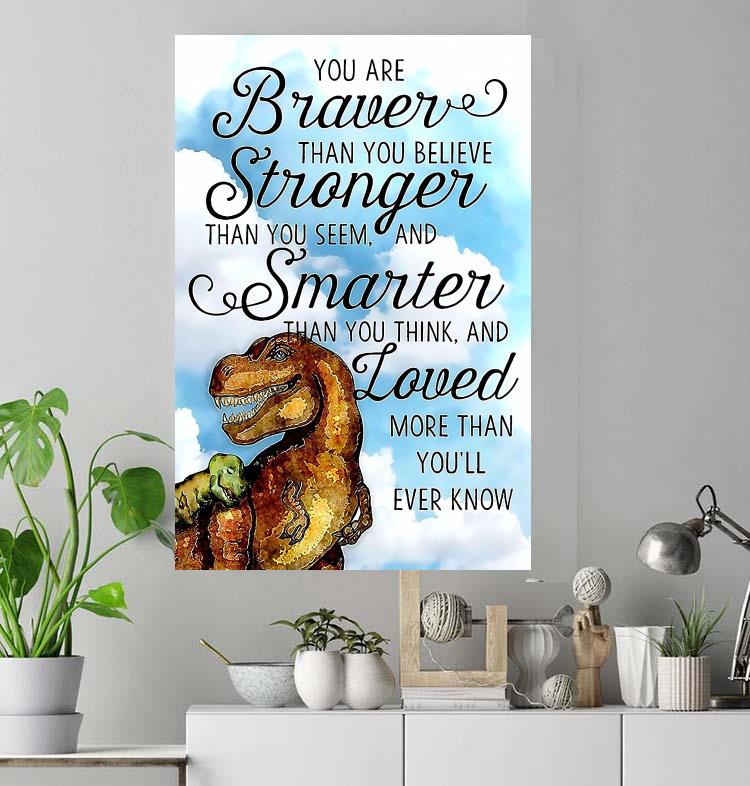 Dinosaur mom to son you are braver than you think poster