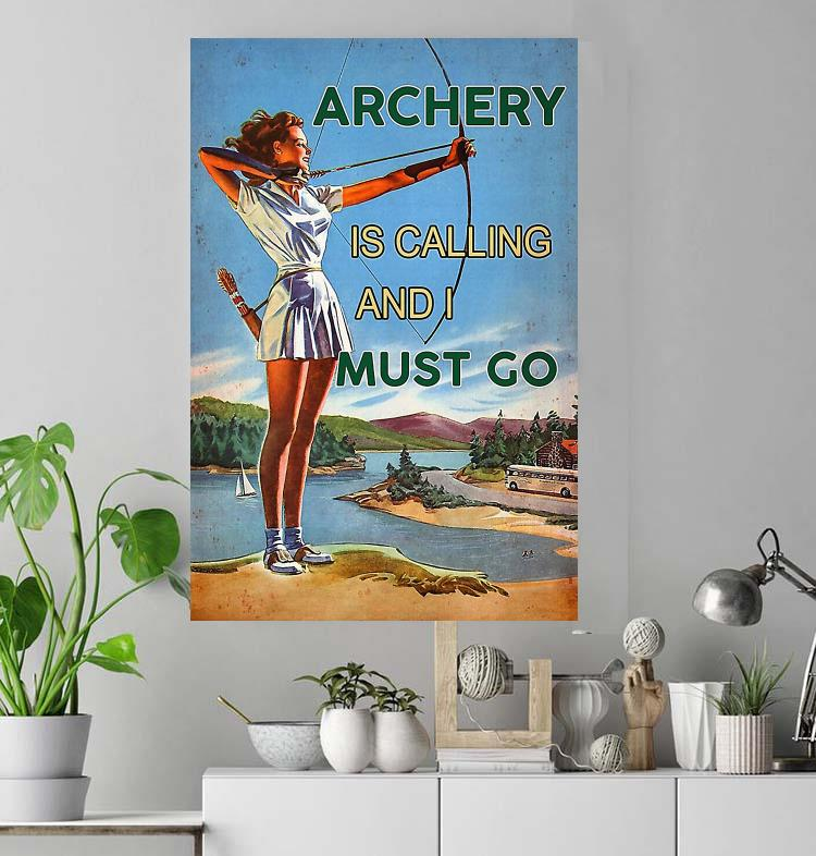 Girl archery is calling and I have to go poster
