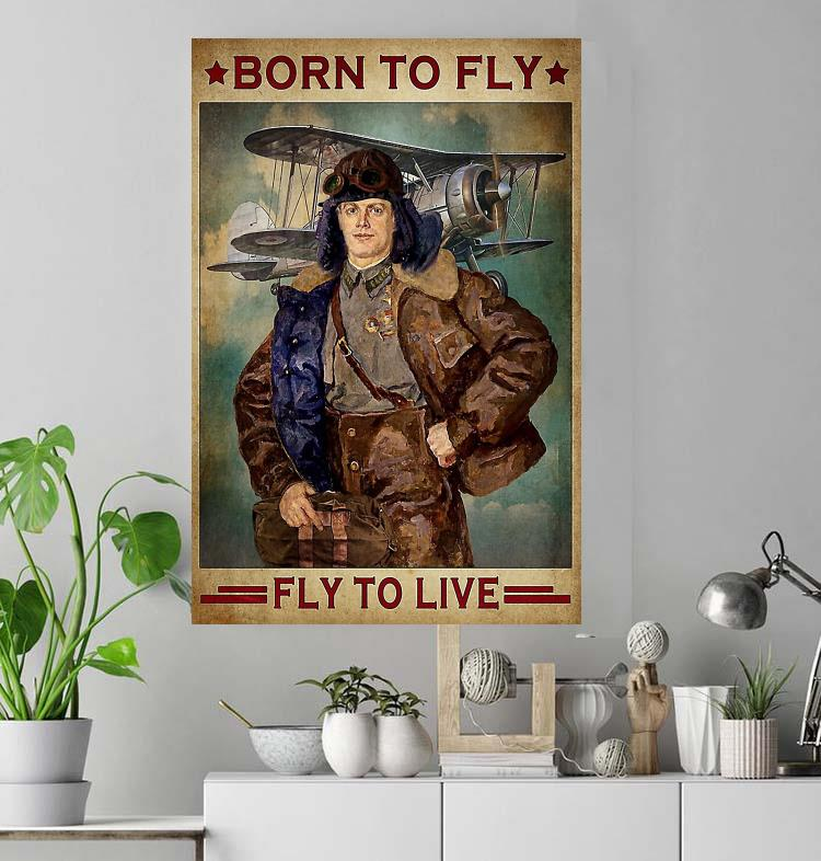 Pilot born to fly fly to live poster