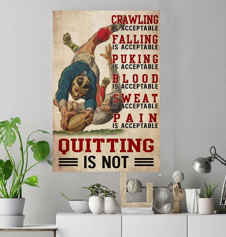 Rugby crawling is acceptable quitting is not poster