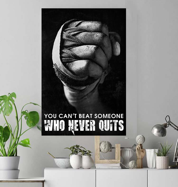 You can't beat someone who never quits poster