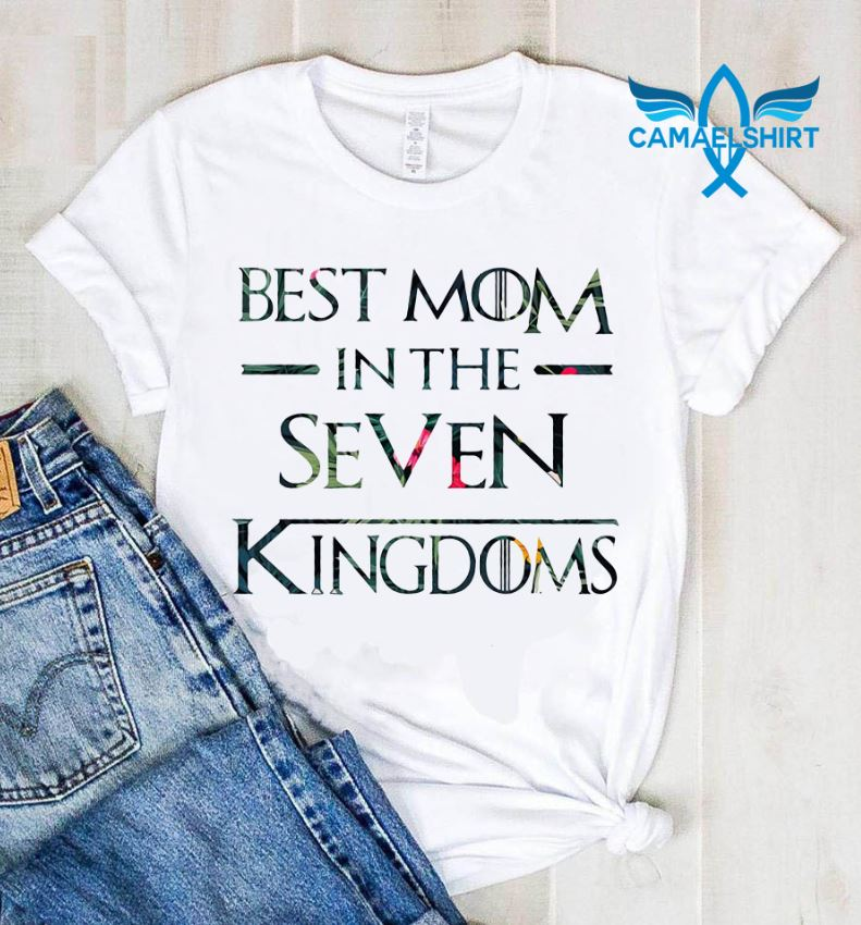 Best mom in the seven Kingdoms floral shirt