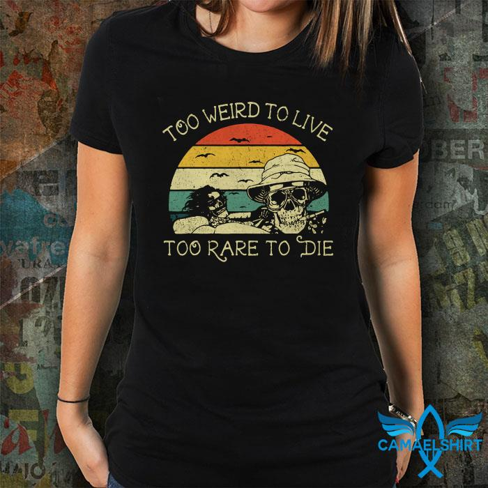 Hunter S Thompson too weird to live too rare to die vintage shirt