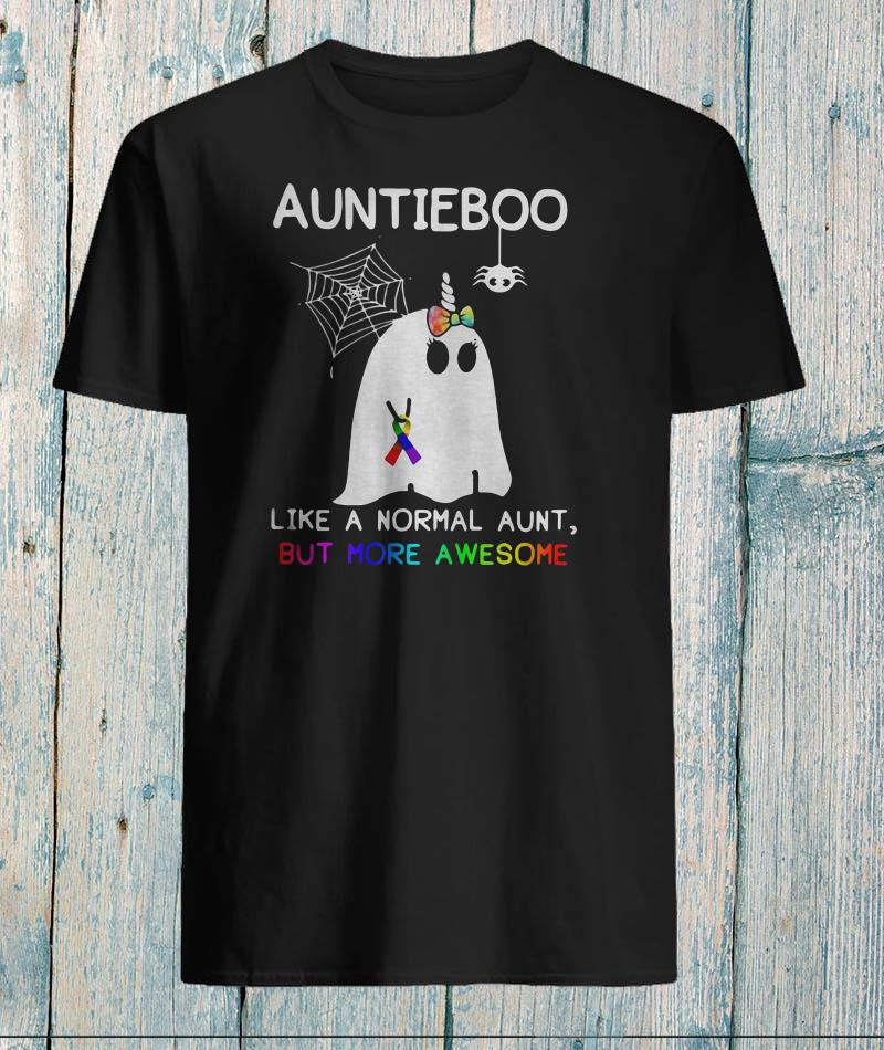 Ghost auntieboo like a normal aunt but more awesome shirt
