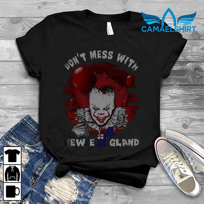 Pennywise don't mess with New England shirt