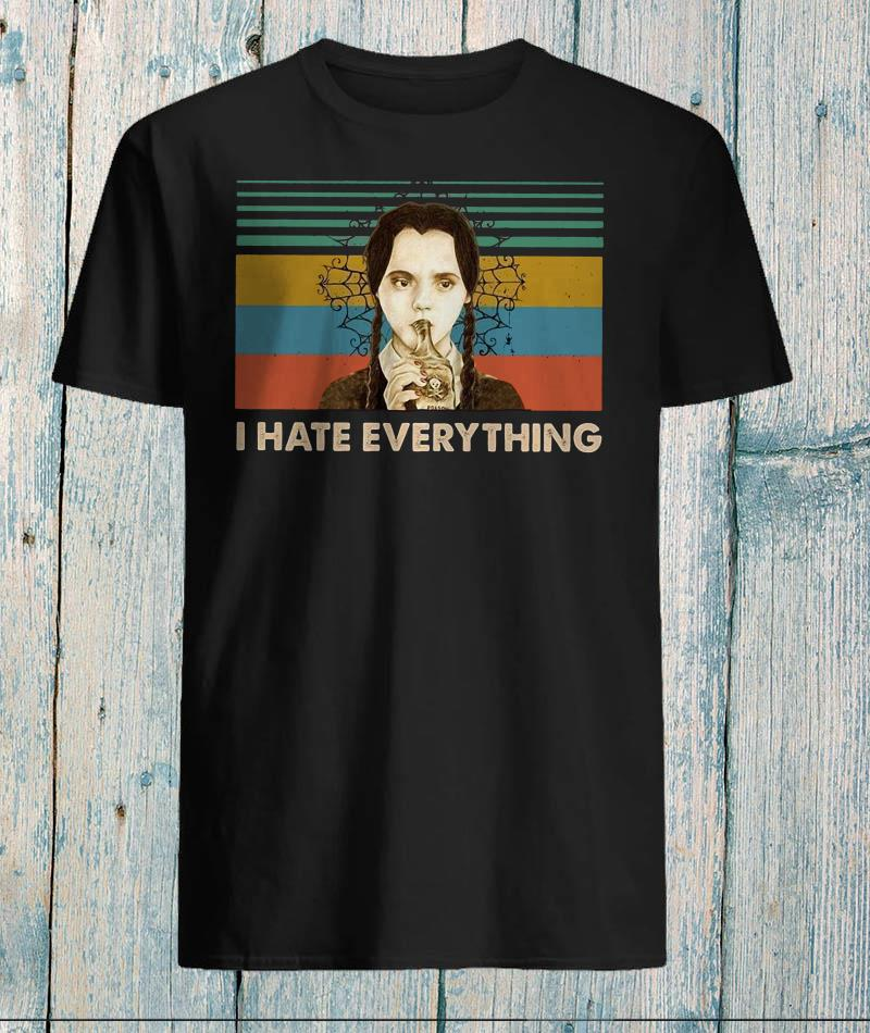 Wednesday Addams I hate everything vintage shirt