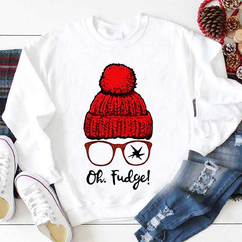 Ralphie oh fudge funny A Christmas Story sweat-shirt