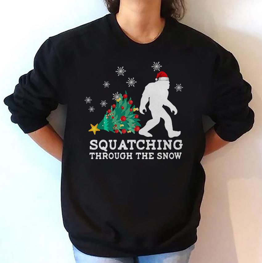 Squatching through the snow bigfoot christmas sweat shirt