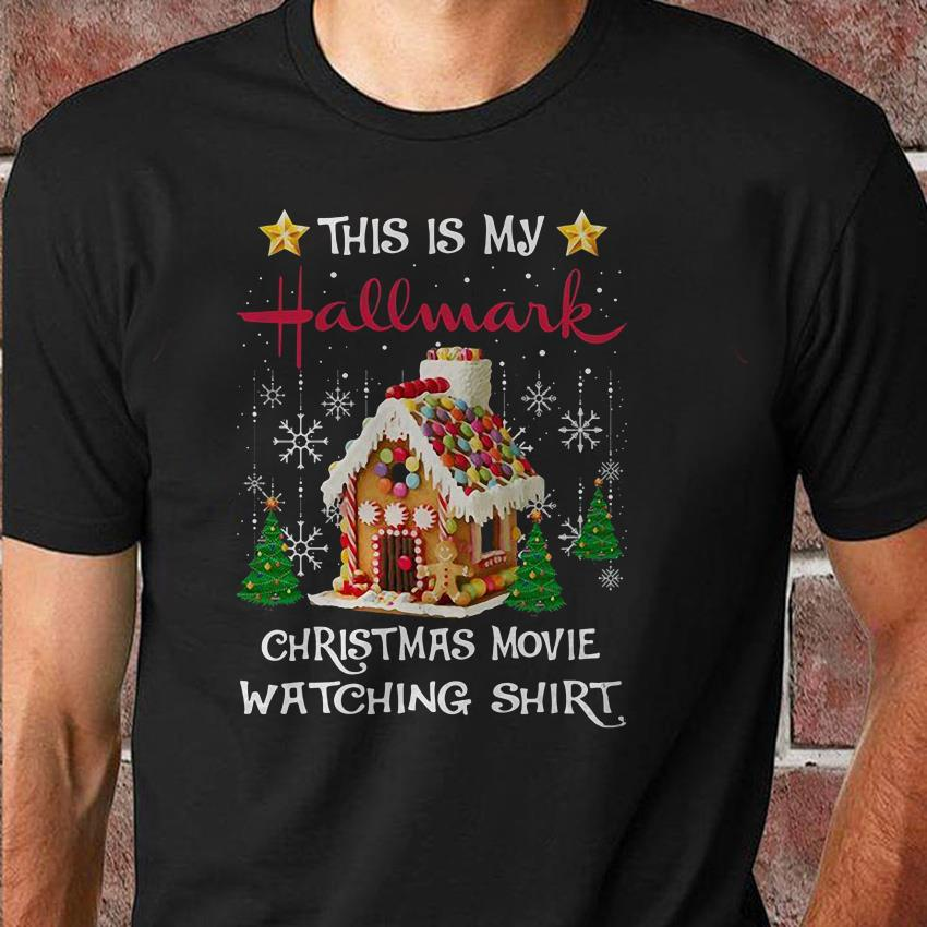 This is my hallmark christmas movie watching shirt christmas cookie house unisex shirt