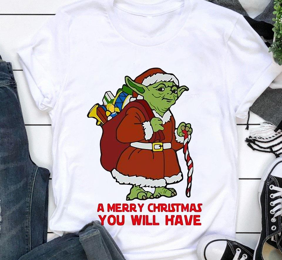Yoda Star Wars a merry Christmas you will have shirt