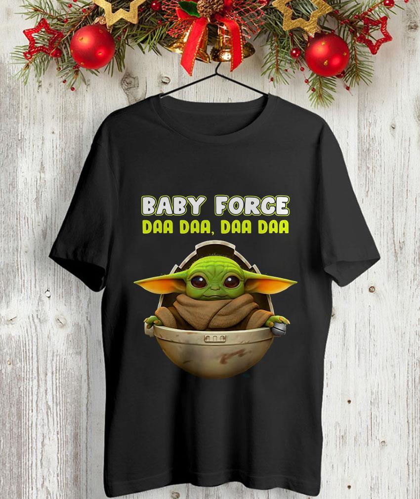 Baby Yoda baby force da da da unisex-shirt