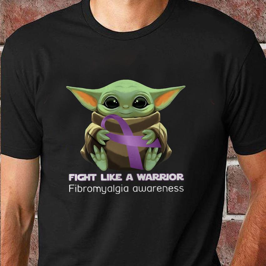 Baby Yoda fight like a warrior fibromyalgia awareness t-shirt