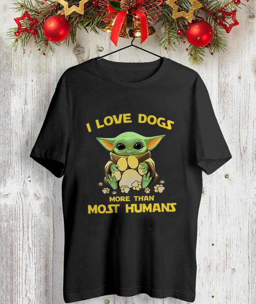 Baby Yoda I love dogs more than most humans unisex-shirt