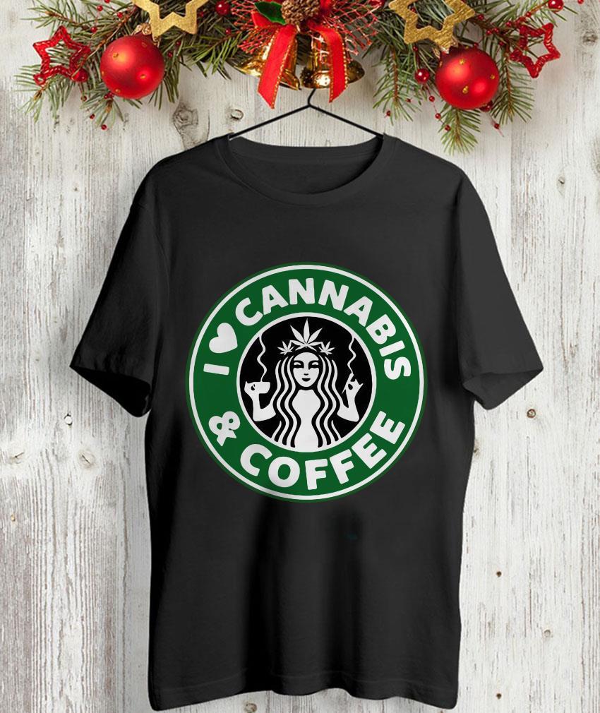I love Cannabis and coffee Starbucks unisex-shirt