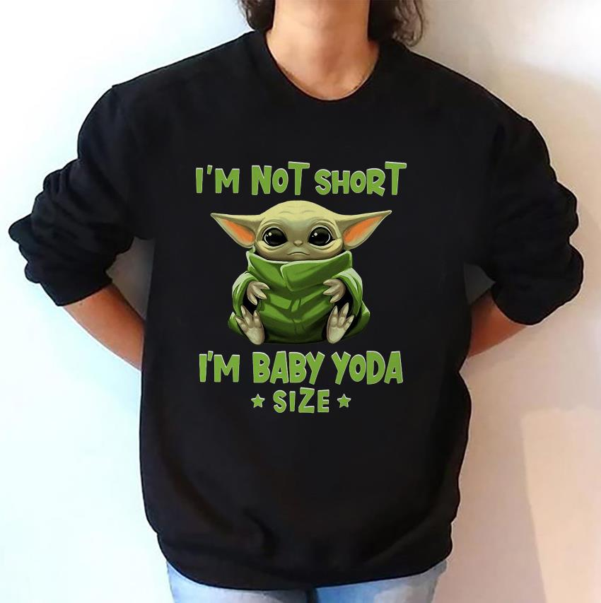 Im not short Im baby yoda size Patrick day sweat-shirt