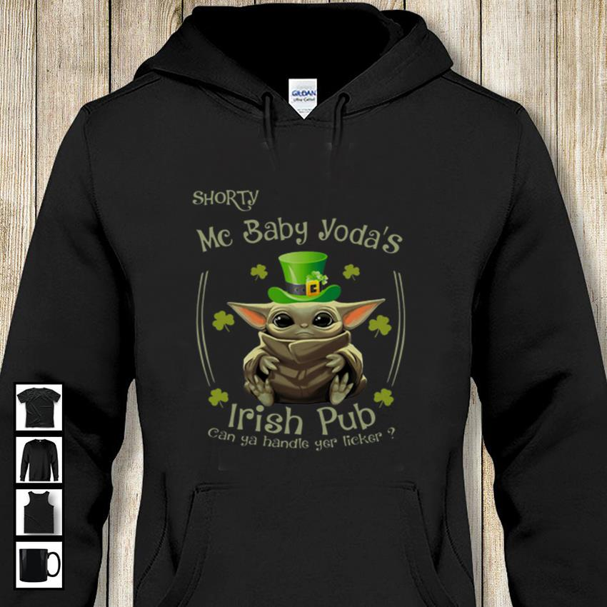 Shorty mc baby Yoda Irish pub hoodie-shirt
