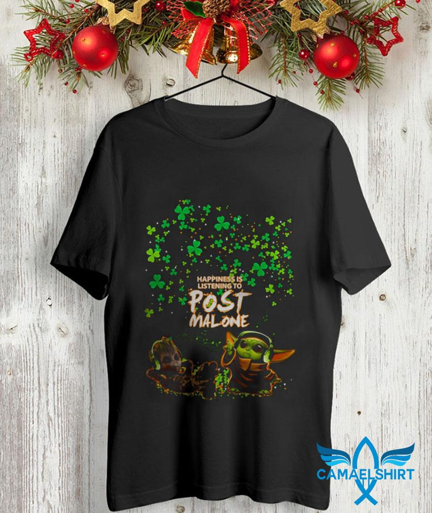 Baby Yoda Baby Groot happiness is listening to Post Malone Patrick day t-shirt