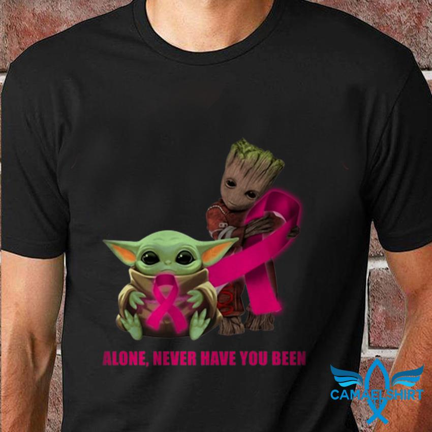 Baby Yoda Groot alone never have you been t-shirt