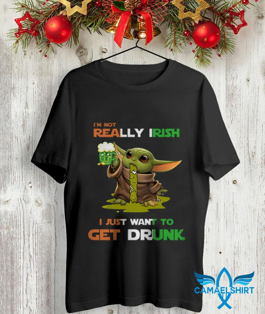 Baby Yoda Im not really Irish I just want to get drunk t-shirt