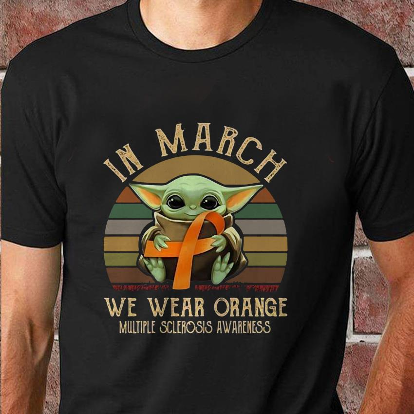 Baby Yoda in march we wear orange mutiple sclerosis awareness t-shirt