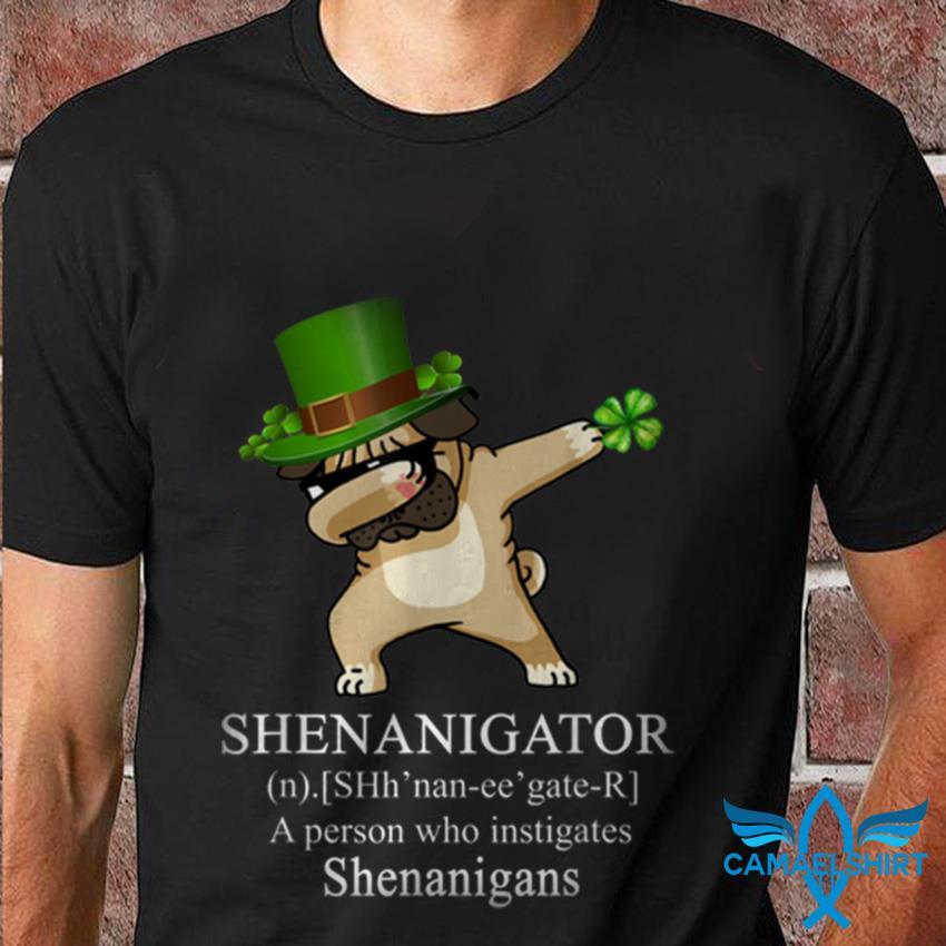 Dabbing Pug dog shenanigator St Patricks Day t-shirt