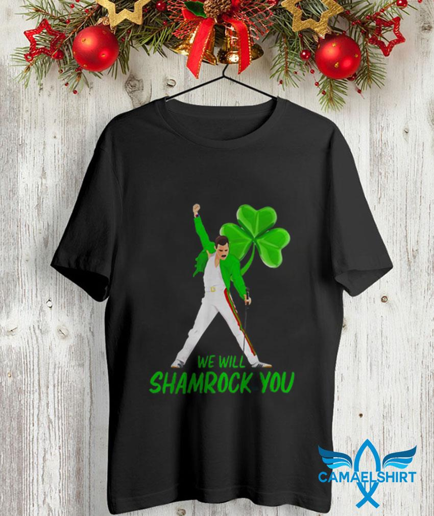 Freddie Mercury we will shamrock you Patrick day t-shirt