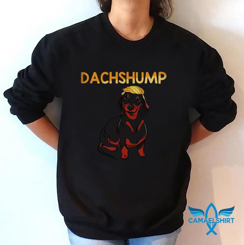 Funny dachshump dachshund Trump t-shirt